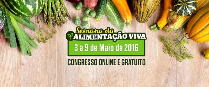 03/05 a 09/05: Congresso online e gratuito sobre Alimentação Viva