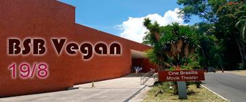 19/8: Brasília vai receber 1º BSB Vegan em famoso ponto da Cidade