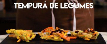 Tastemade Brasil ensina uma receita de Tempurá de legumes vegano