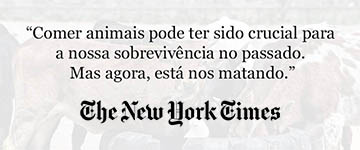 The New York Times publica artigo sobre os danos causados por produtos de origem animal